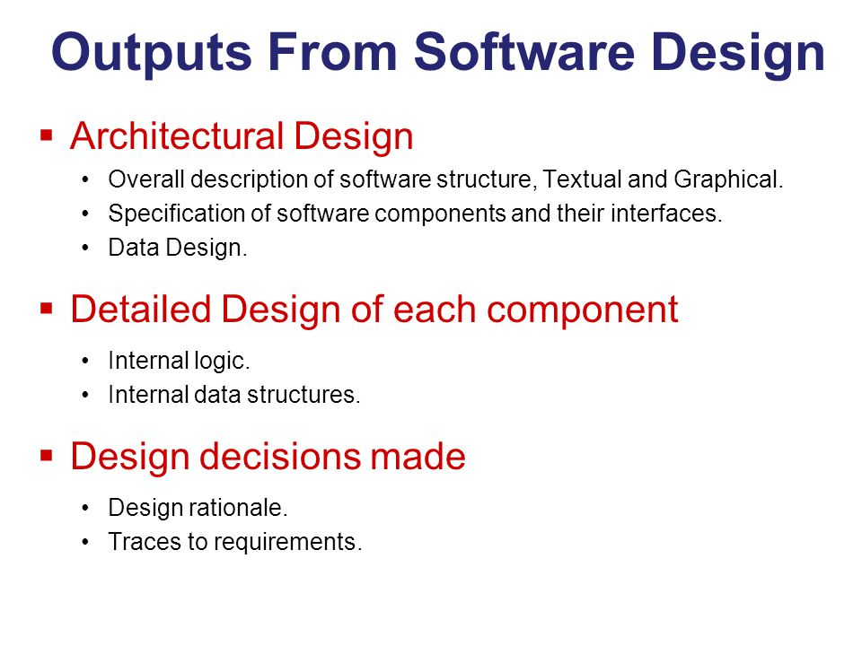 Outputs From Software Design