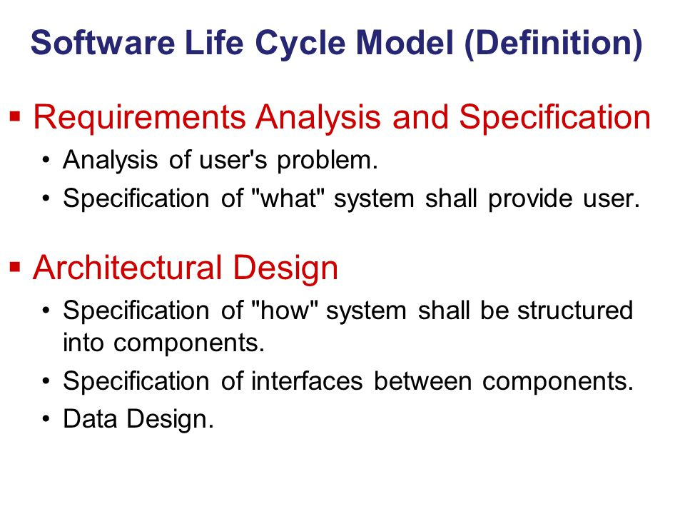 Software Life Cycle Model (Definition)