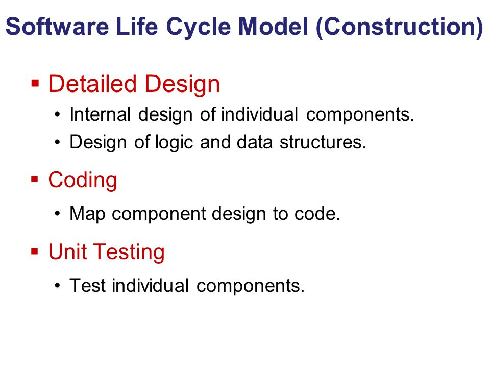 Software Life Cycle Model (Construction)