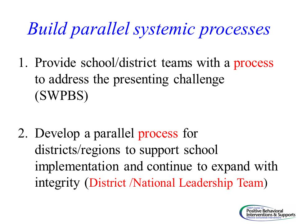 Build parallel systemic processes