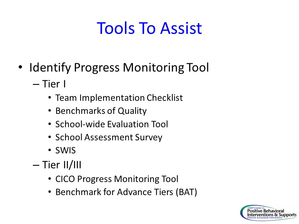 Tools To Assist Identify Progress Monitoring Tool Tier I Tier II/III