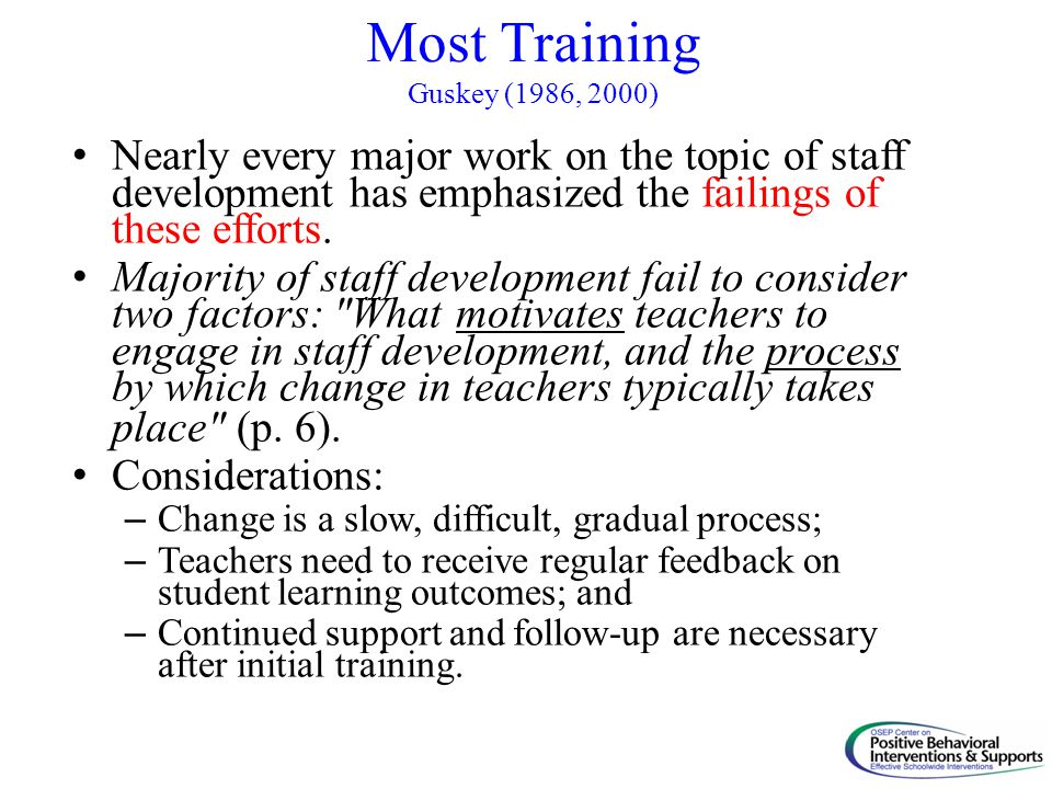 Most Training Guskey (1986, 2000)