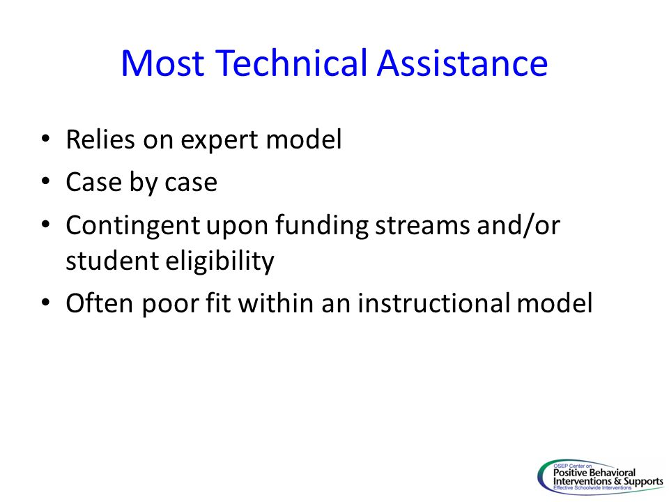 Most Technical Assistance