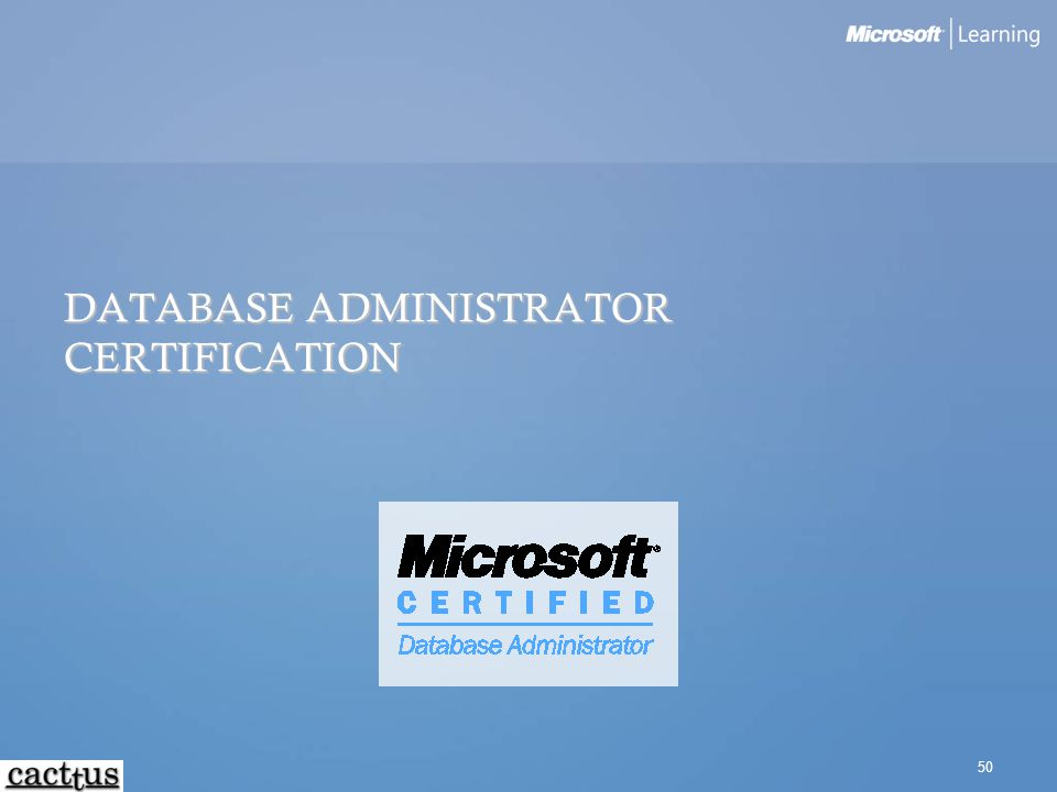 DATABASE ADMINISTRATOR CERTIFICATION
