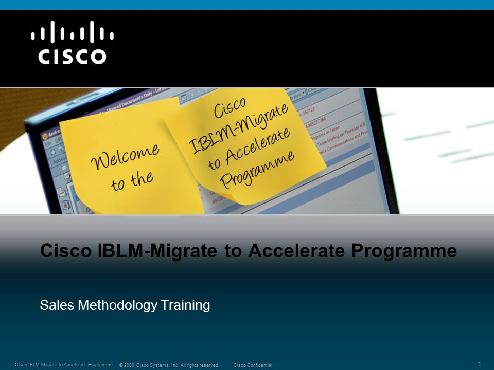 Cisco IBLM-Migrate to Accelerate Programme