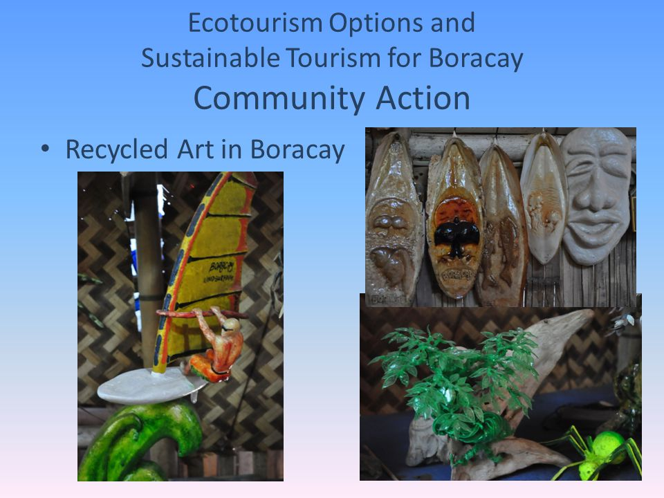 Ecotourism Options and Sustainable Tourism for Boracay Community Action