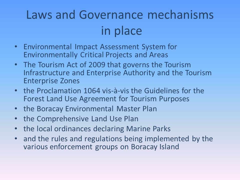 Laws and Governance mechanisms in place