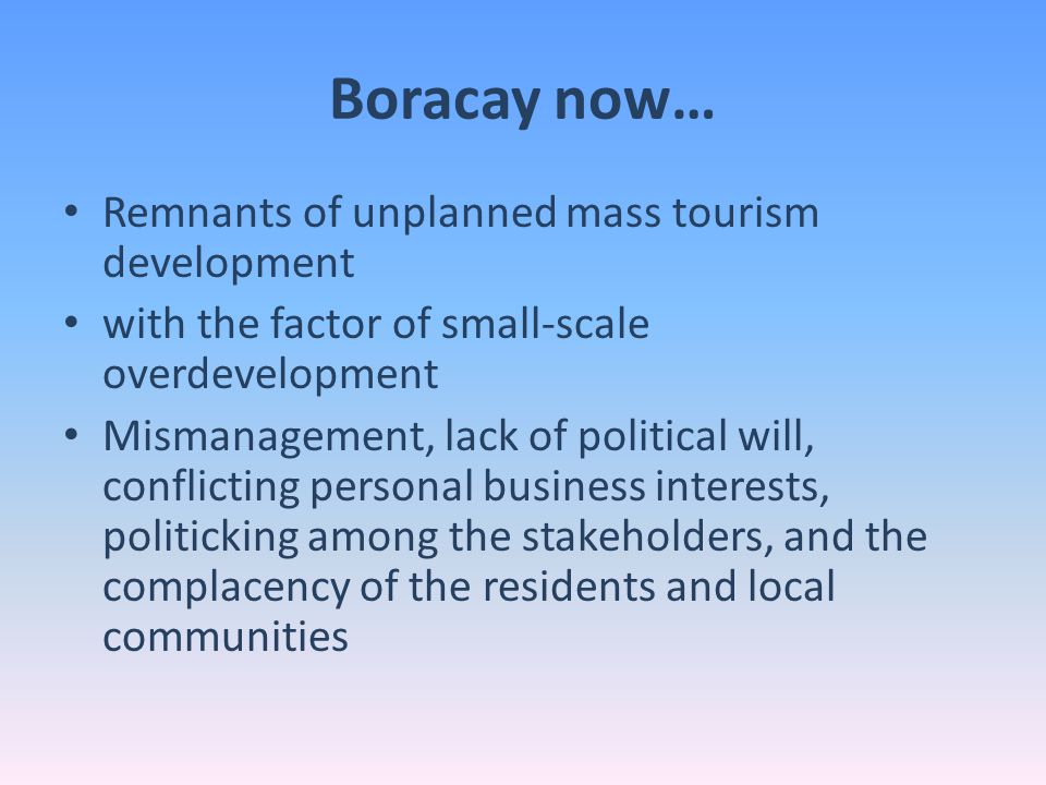 Boracay now… Remnants of unplanned mass tourism development