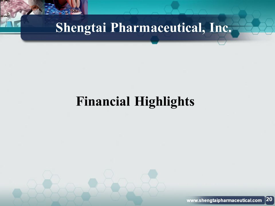 Shengtai Pharmaceutical, Inc.