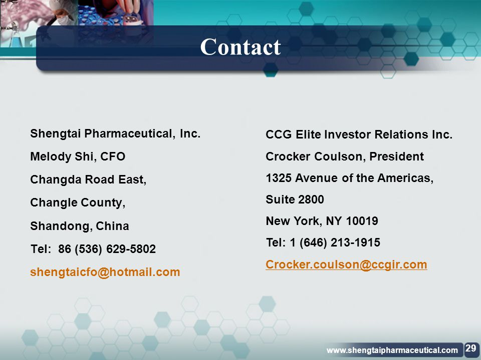 Contact Shengtai Pharmaceutical, Inc. Melody Shi, CFO