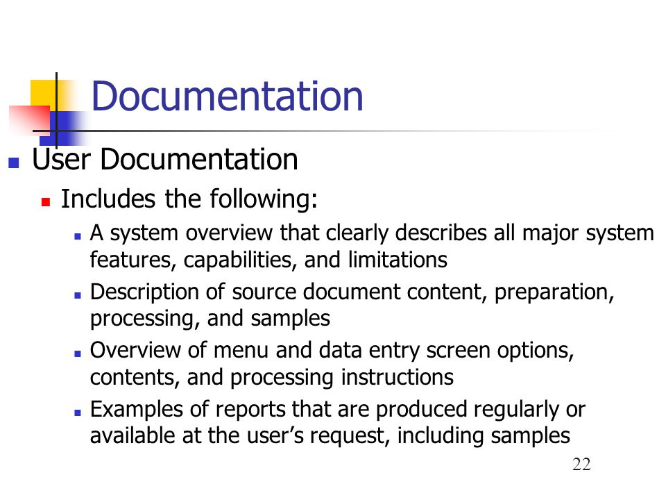 Documentation User Documentation Includes the following: