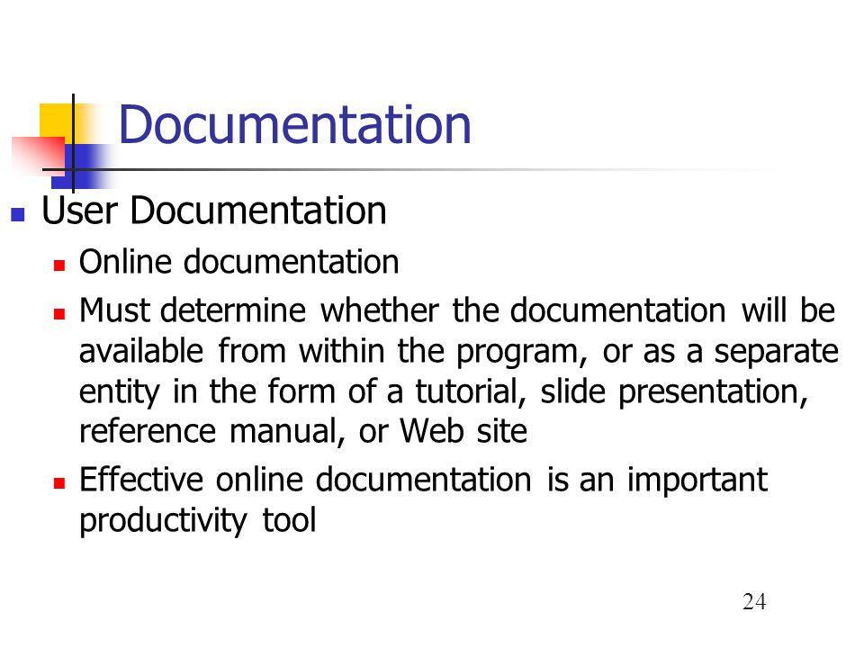 Documentation User Documentation Online documentation