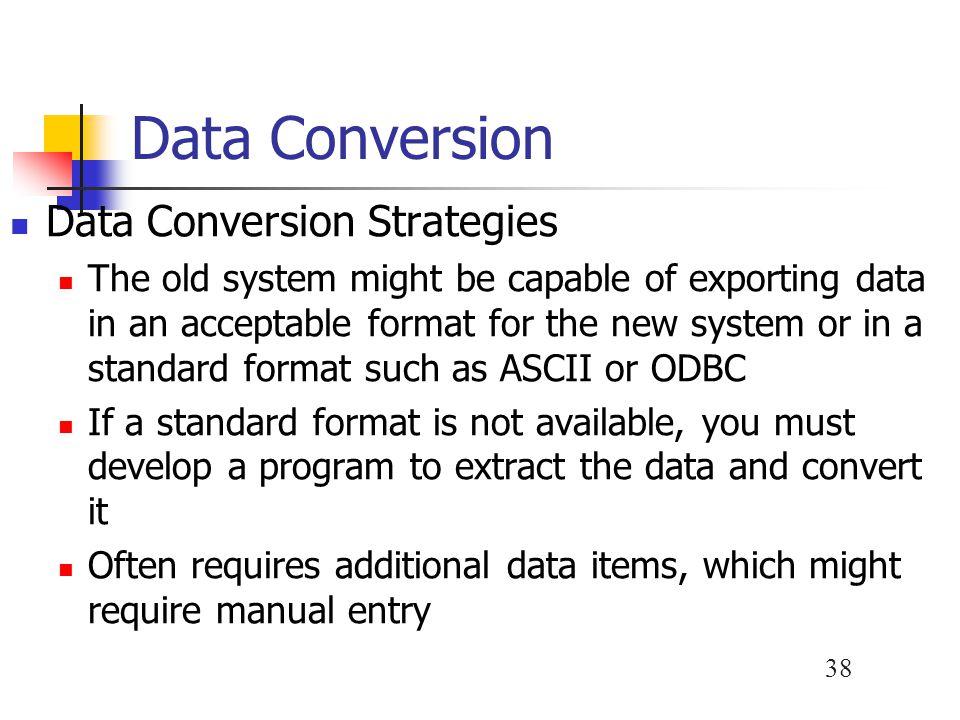 Data Conversion Data Conversion Strategies