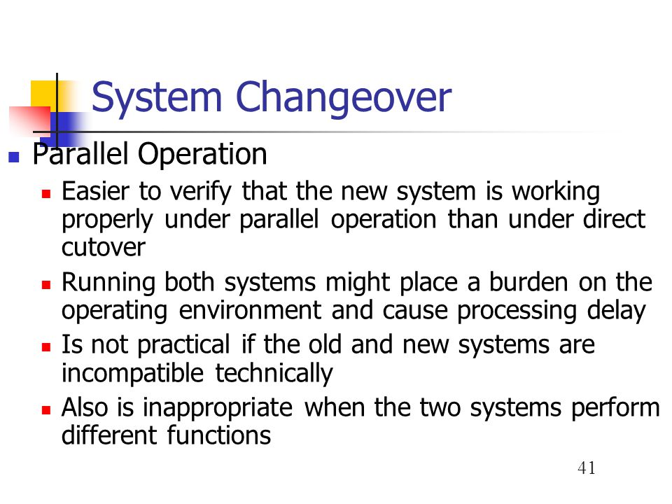 System Changeover Parallel Operation