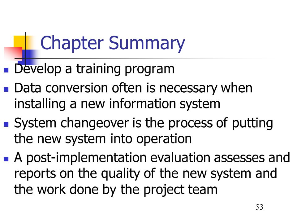 Chapter Summary Develop a training program