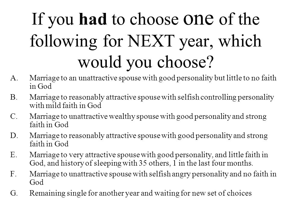 If you had to choose one of the following for NEXT year, which would you choose