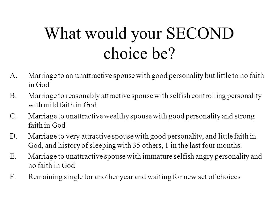 What would your SECOND choice be