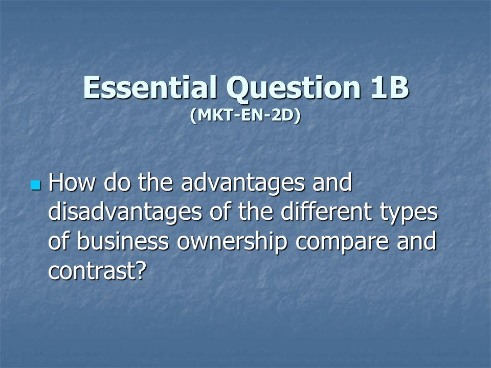 Essential Question 1B (MKT-EN-2D)