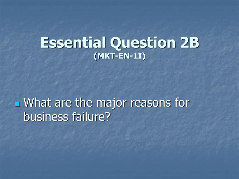 Essential Question 2B (MKT-EN-1I)