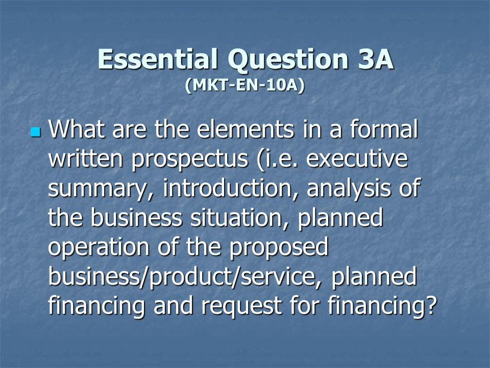 Essential Question 3A (MKT-EN-10A)