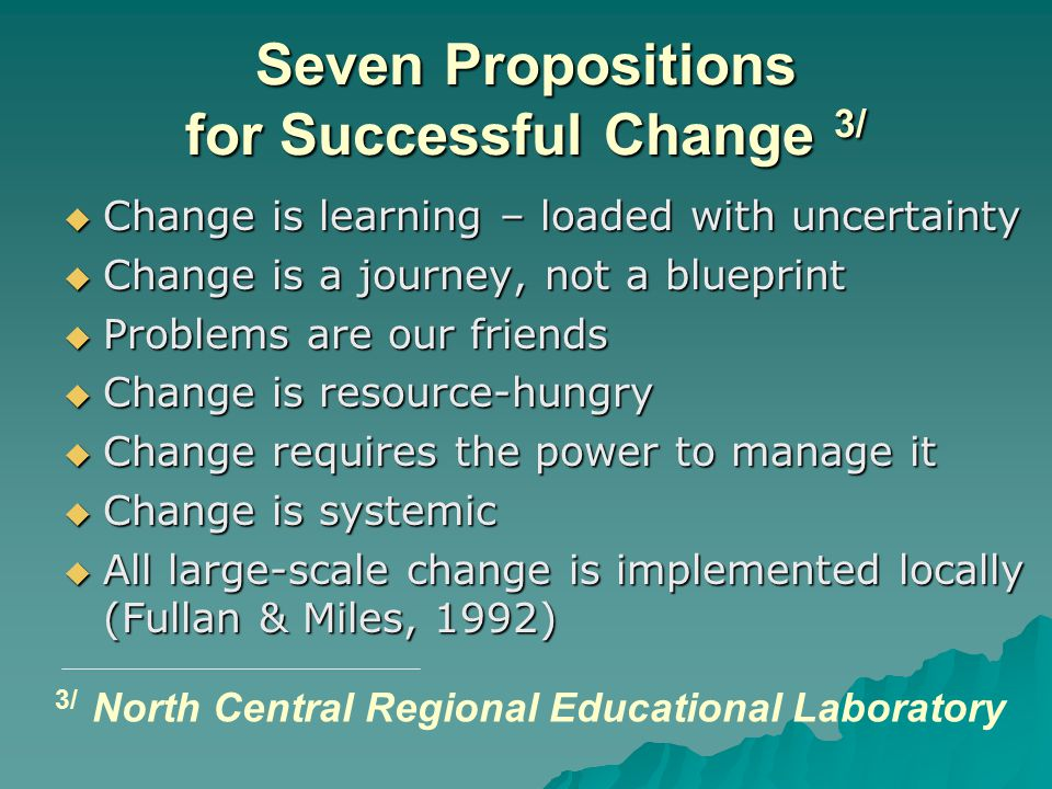 Seven Propositions for Successful Change 3/