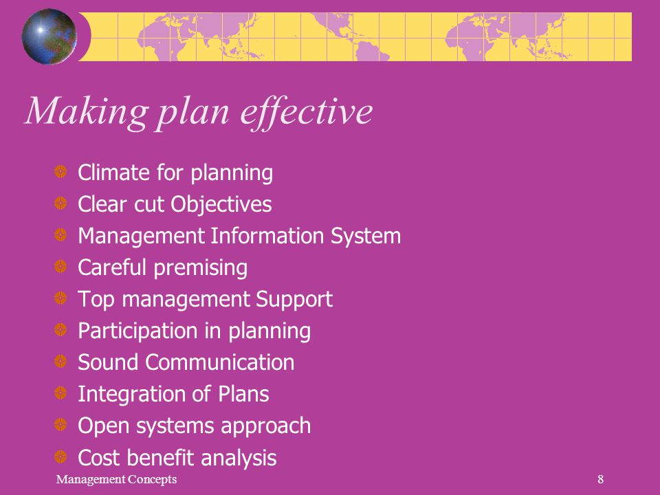 Making plan effective Climate for planning Clear cut Objectives