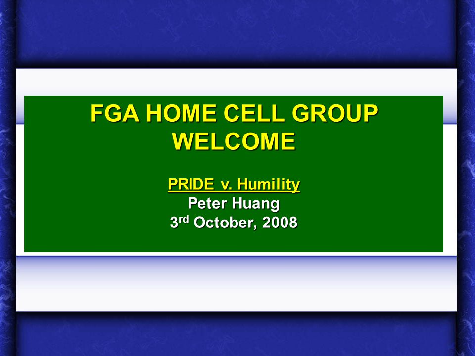 FGA HOME CELL GROUP WELCOME