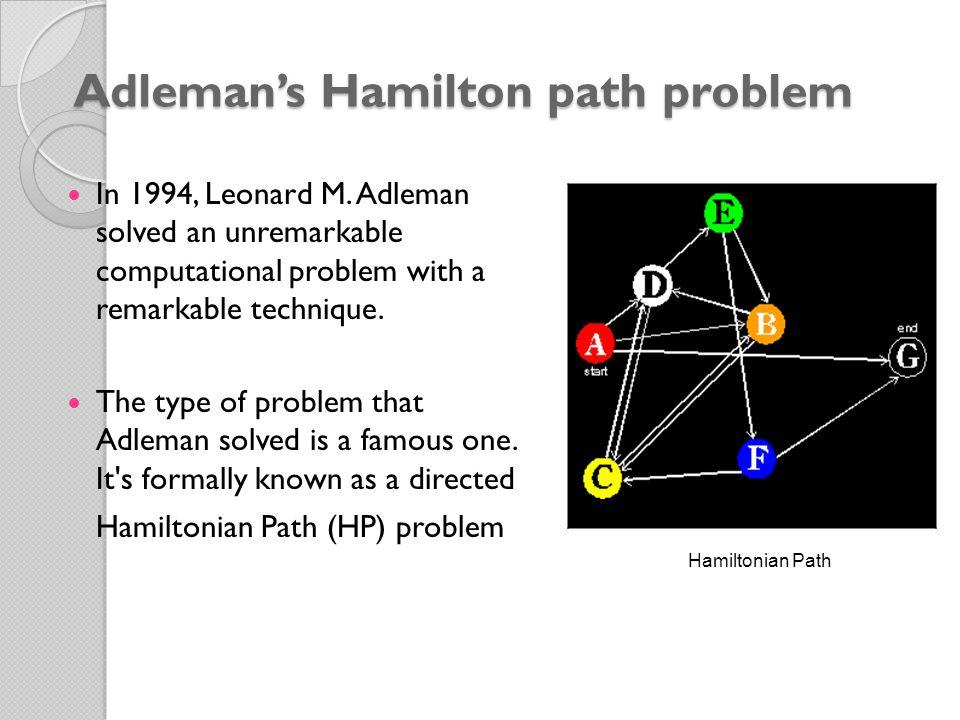 Adleman's Hamilton path problem