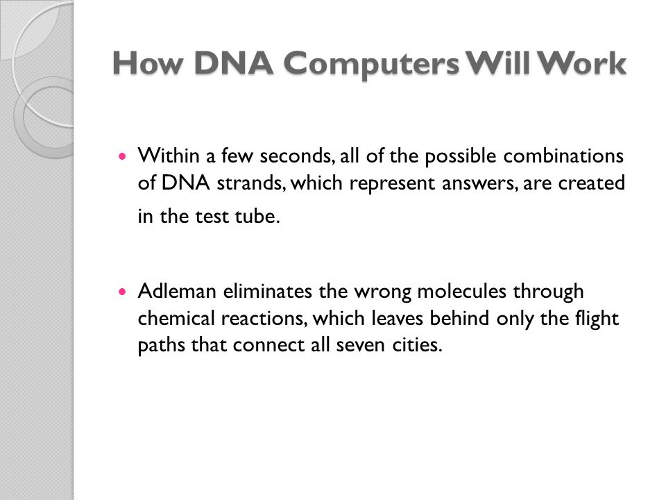 How DNA Computers Will Work