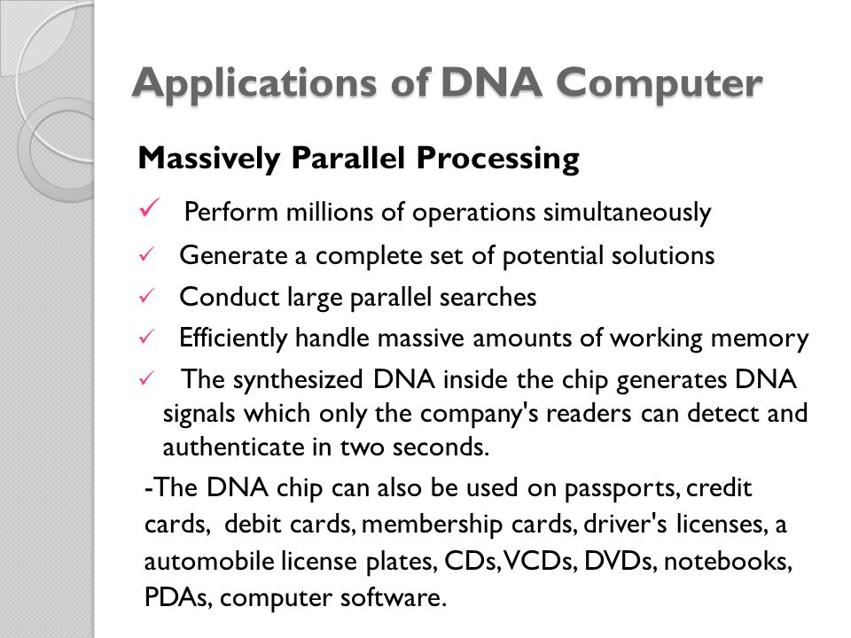 Applications of DNA Computer