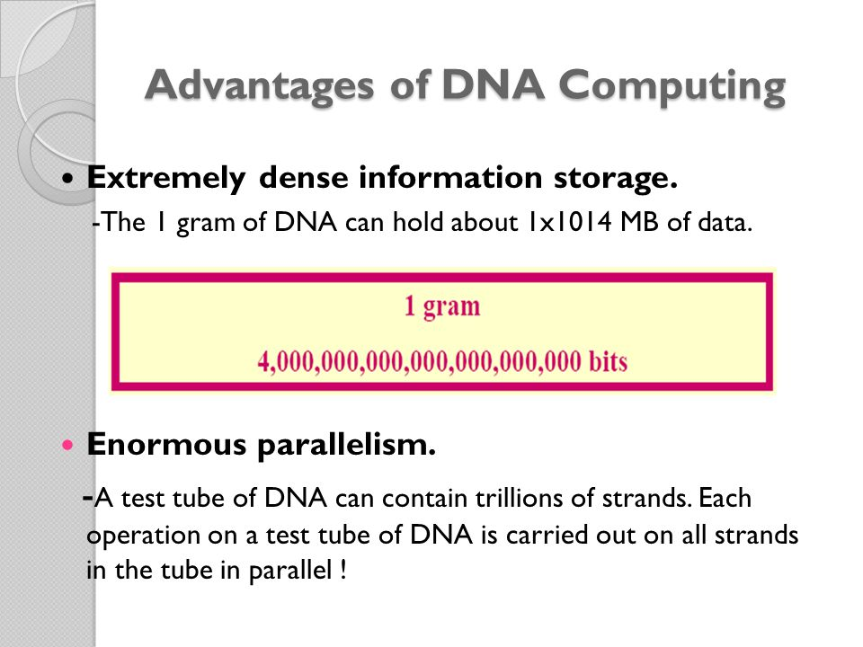 Advantages of DNA Computing
