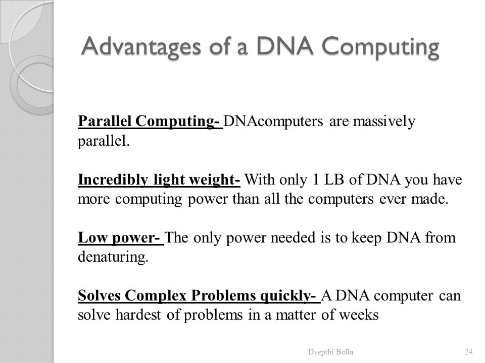Advantages of a DNA Computing