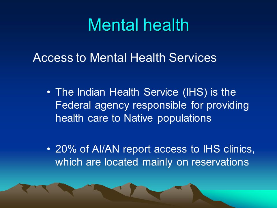 Mental health Access to Mental Health Services