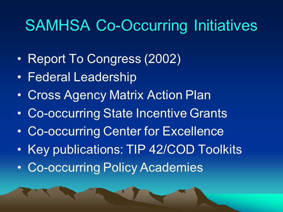 SAMHSA Co-Occurring Initiatives