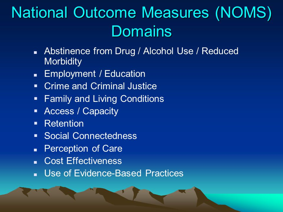 National Outcome Measures (NOMS) Domains