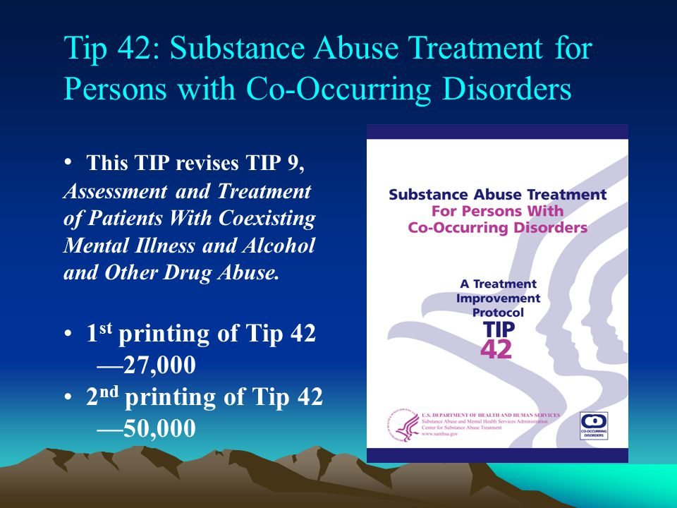 Tip 42: Substance Abuse Treatment for