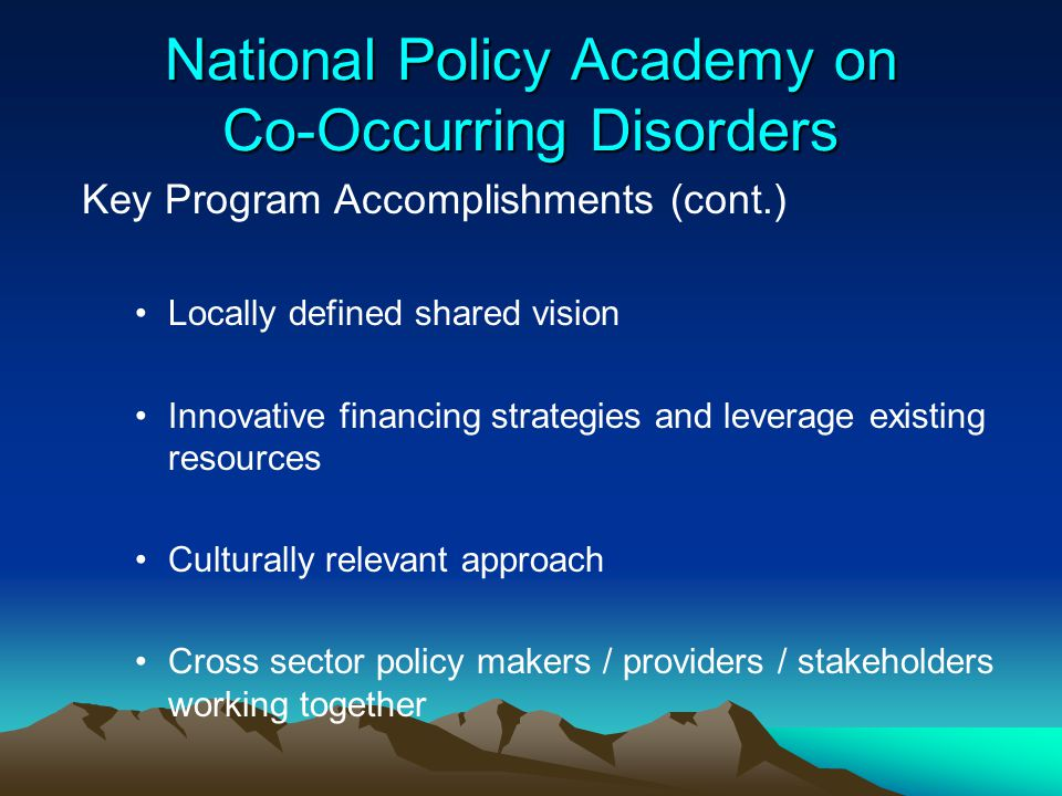 National Policy Academy on Co-Occurring Disorders