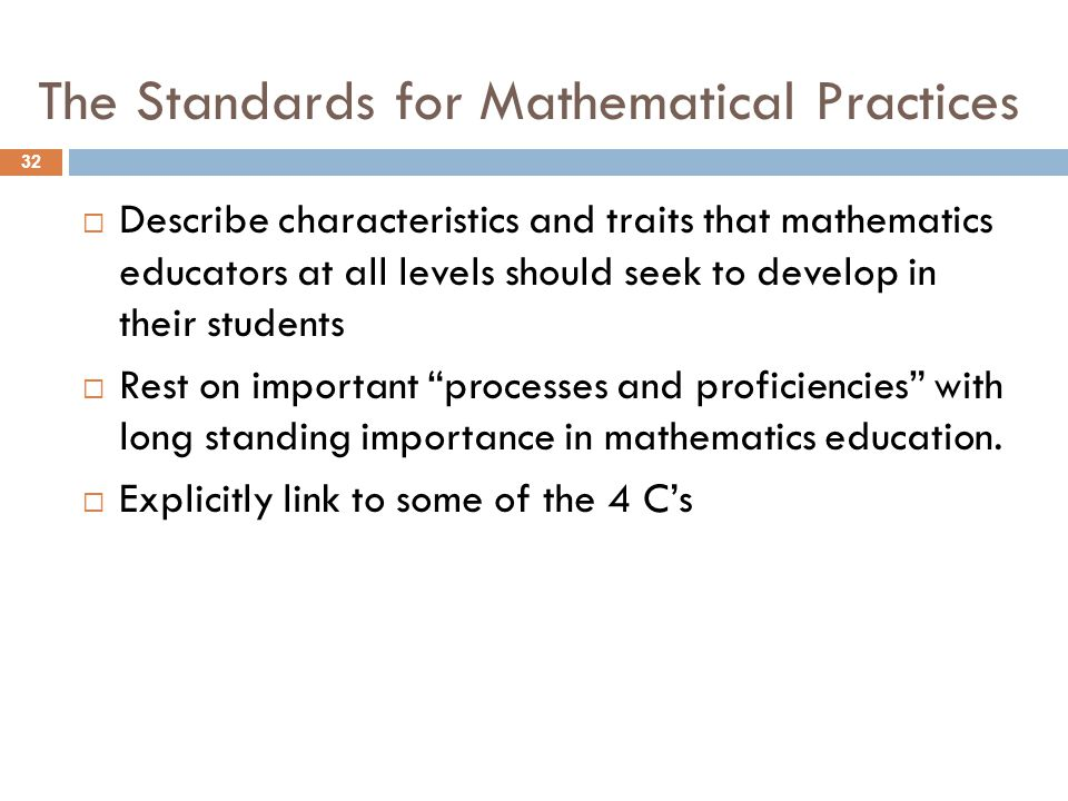 The Standards for Mathematical Practices