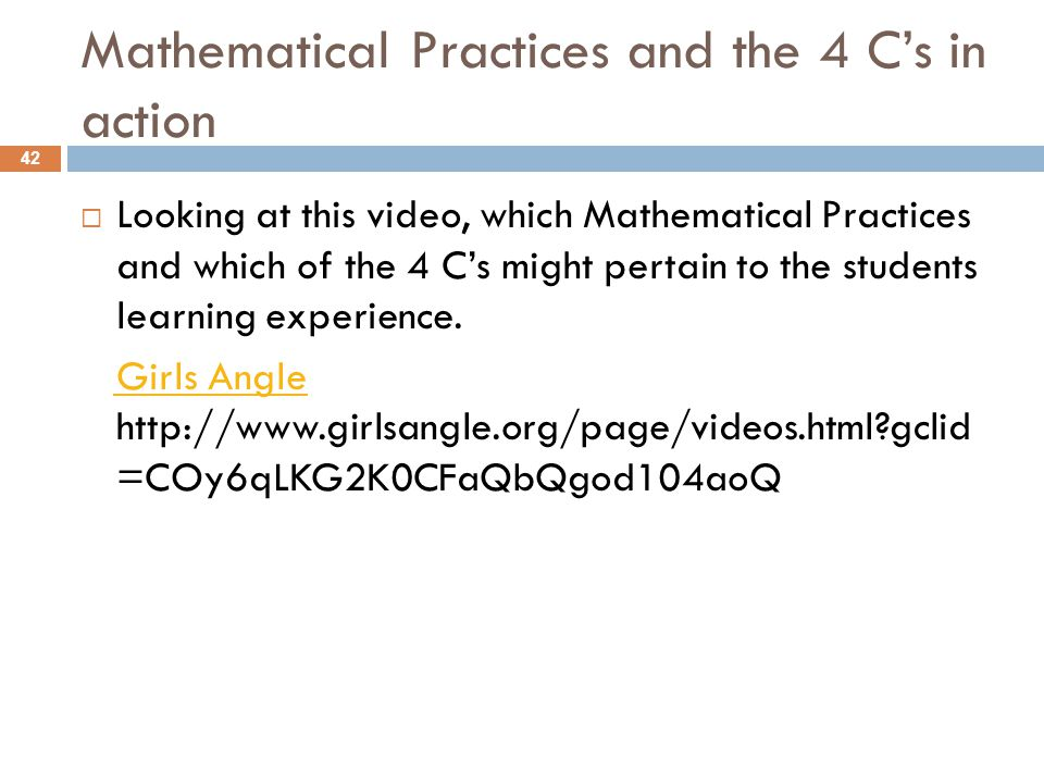 Mathematical Practices and the 4 C's in action