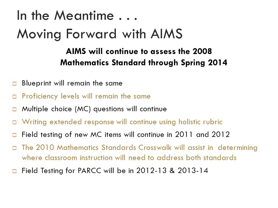 In the Meantime . . . Moving Forward with AIMS