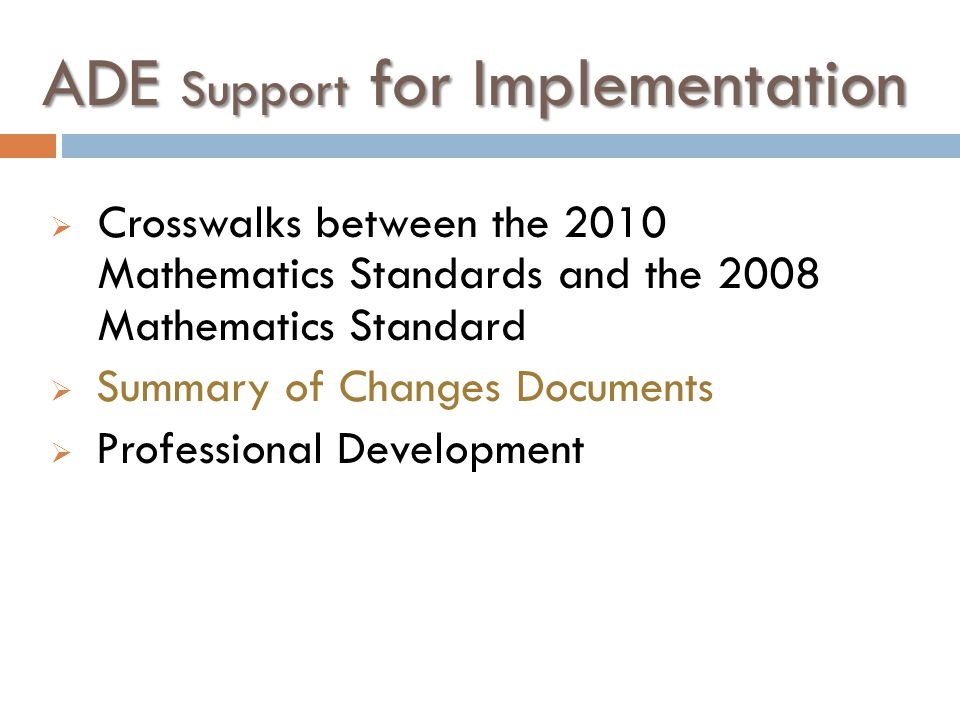 ADE Support for Implementation