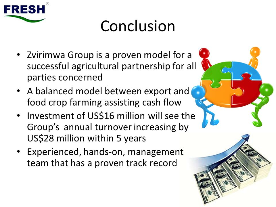 Conclusion Zvirimwa Group is a proven model for a successful agricultural partnership for all parties concerned.