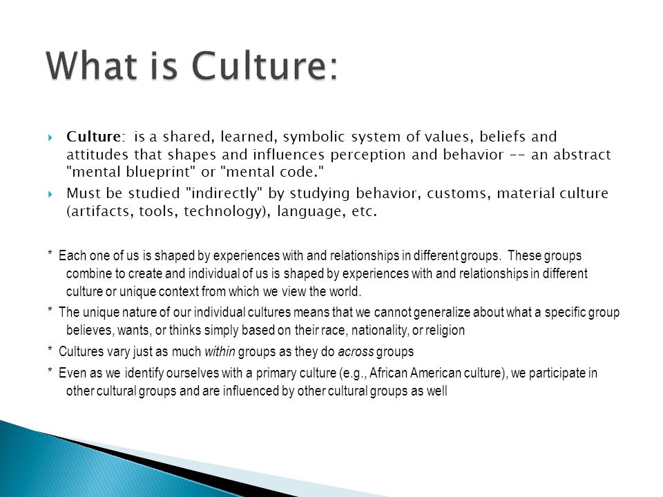 What is Culture: