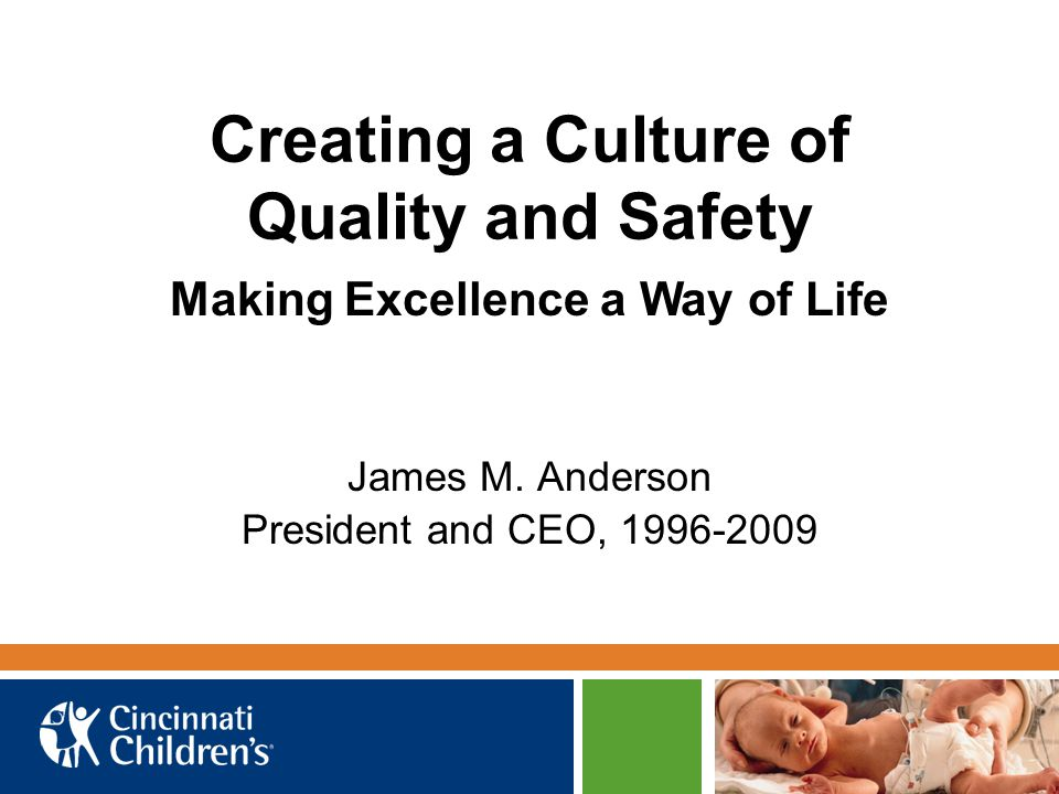 Creating a Culture of Quality and Safety