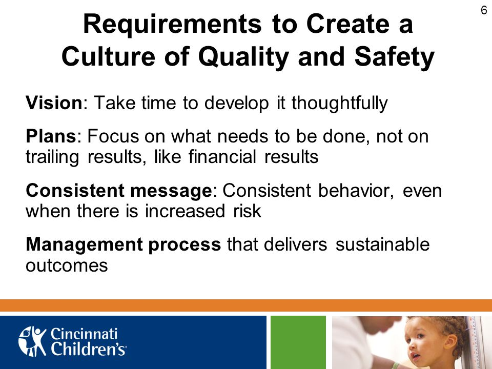 Requirements to Create a Culture of Quality and Safety