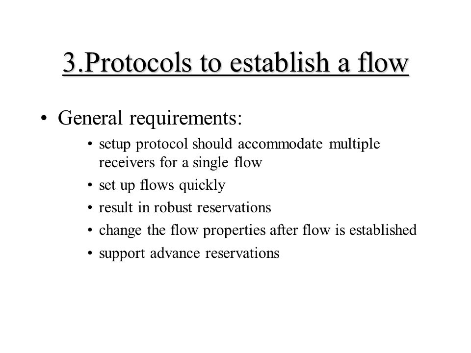 3.Protocols to establish a flow
