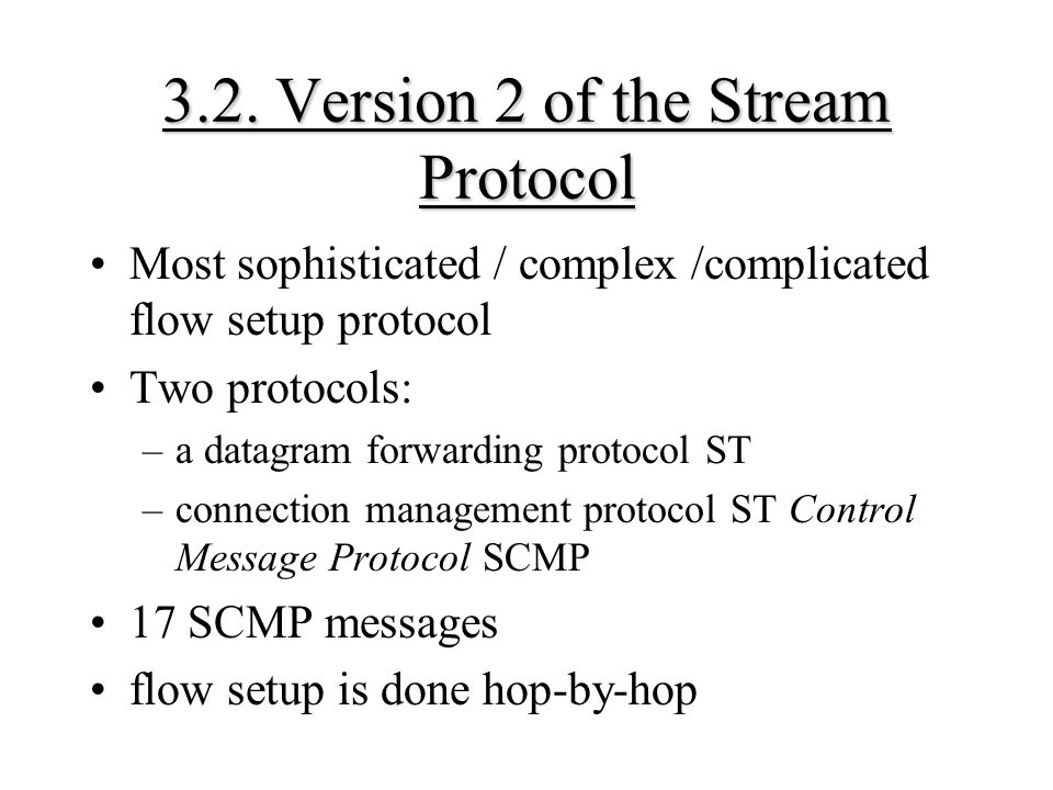 3.2. Version 2 of the Stream Protocol