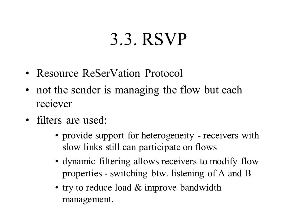 3.3. RSVP Resource ReSerVation Protocol