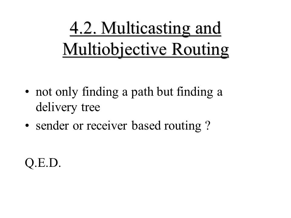 4.2. Multicasting and Multiobjective Routing
