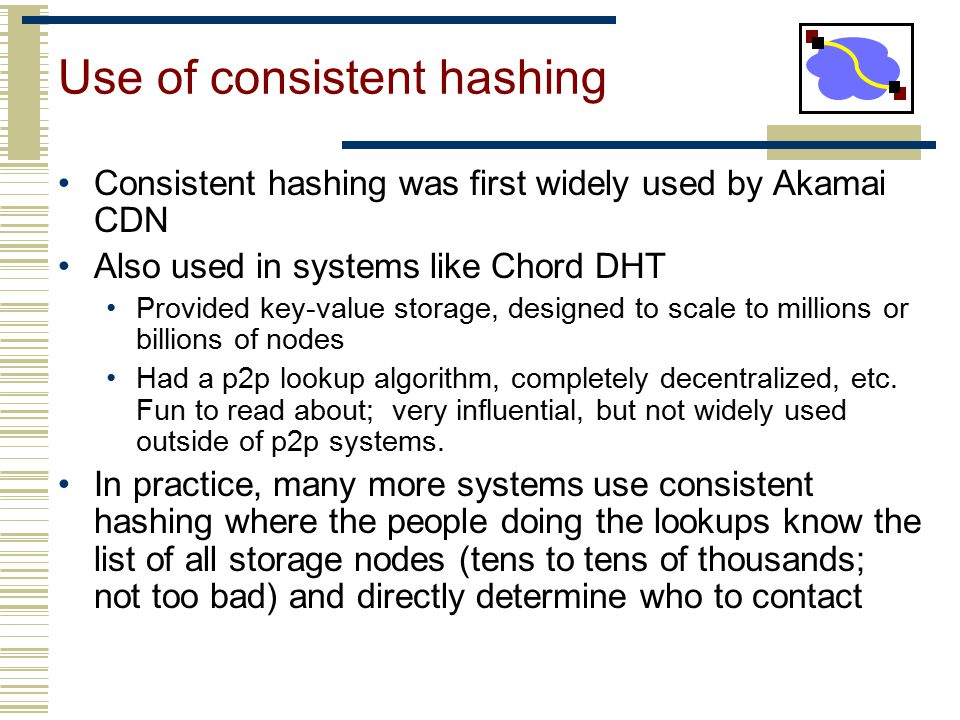 Use of consistent hashing